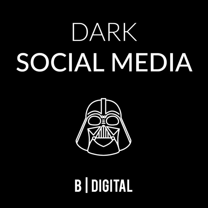 Social Media B-Digital_Dark social media